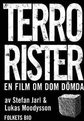 Террористы – фильм о тех самых осуждённых