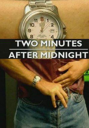 Две минуты после полуночи