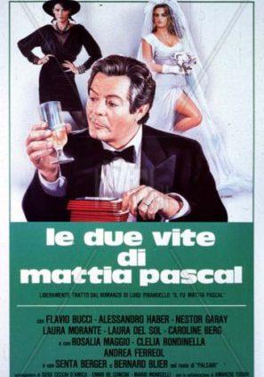 Две жизни Маттиа Паскаля
