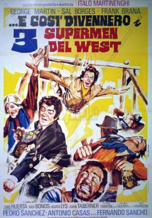 ...так они стали тремя суперменами Запада