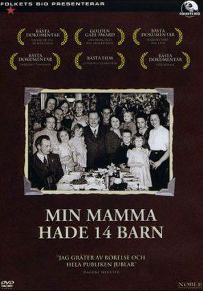 У моей мамы было четырнадцать детей